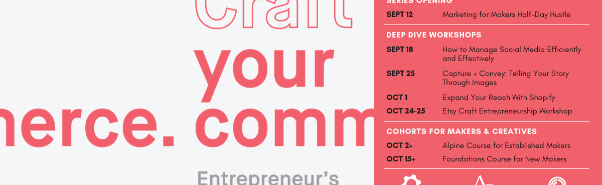 Graphic of the 2019 Craft Your Commerce workshop series events